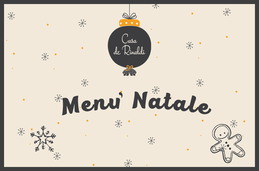 Natale a Casa de Rinaldi, scopri i menù