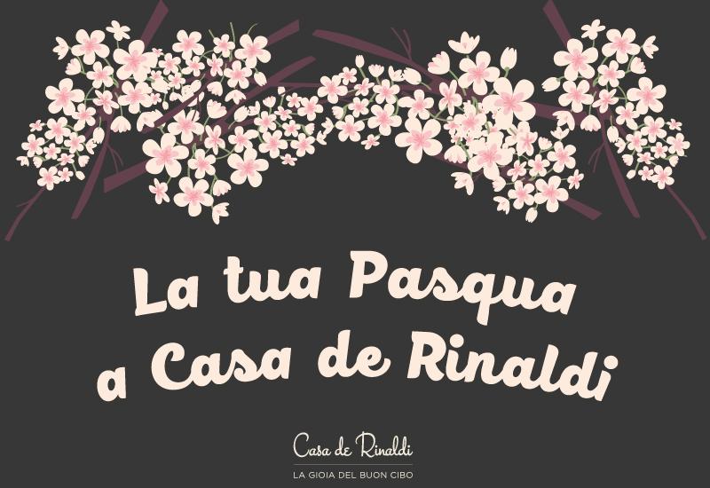 La tua Pasqua con più gioia a Casa de Rinaldi